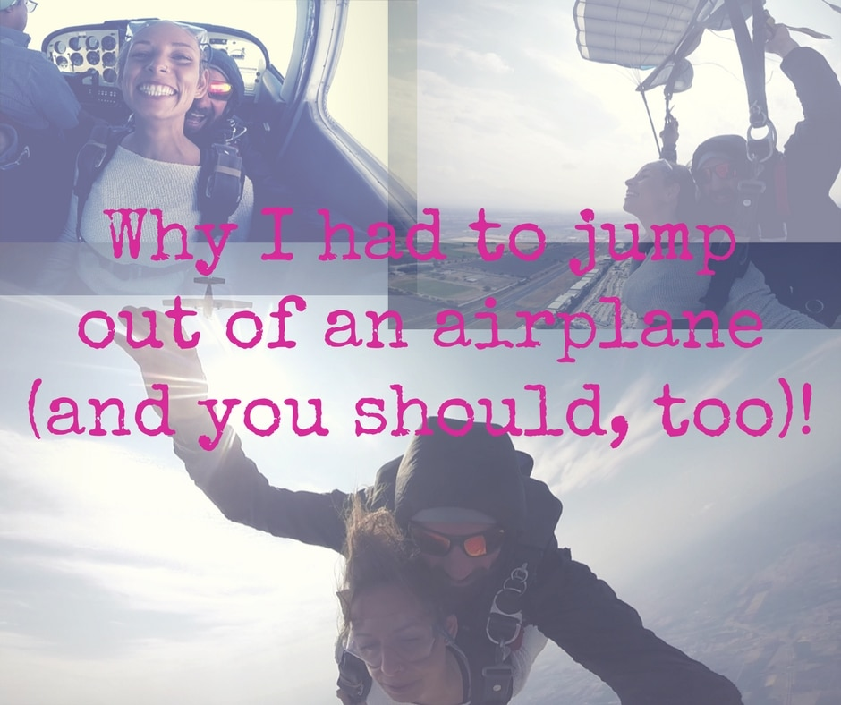 Why I had to jump outof an airplane